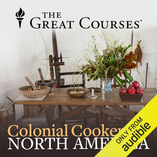 Colonial Cookery in North America , Hörbuch, Di...