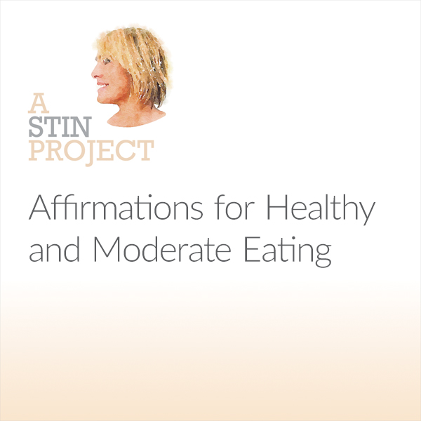 Affirmations for Healthy and Moderate Eating , ...