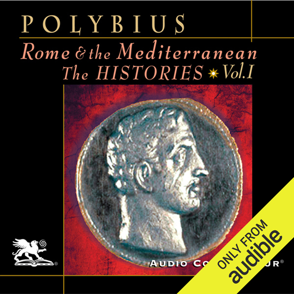 Rome and the Mediterranean Vol. 1: The Historie...
