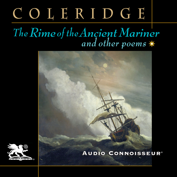 The Rime of the Ancient Mariner and Other Poems...