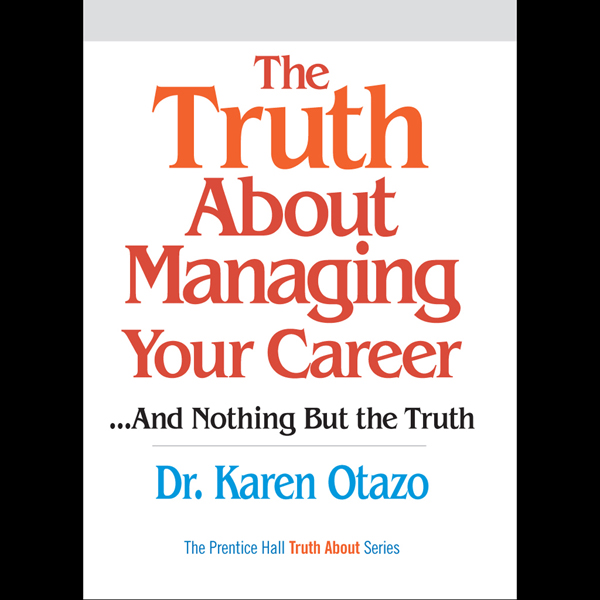 The Truth About Managing Your Career...and Noth...