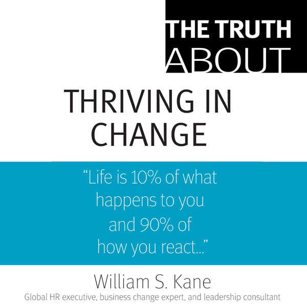 The Truth About Thriving in Change , Hörbuch, D...