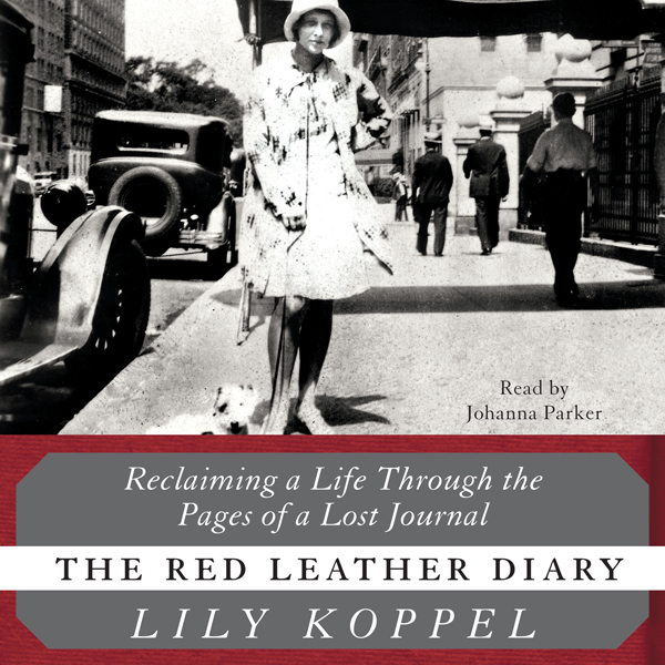 The Red Leather Diary: Reclaiming a Life Throug...