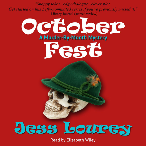 October Fest: Murder-By-Month Mysteries, Book 6...