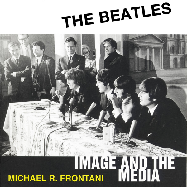 The Beatles: Image and the Media , Hörbuch, Dig...