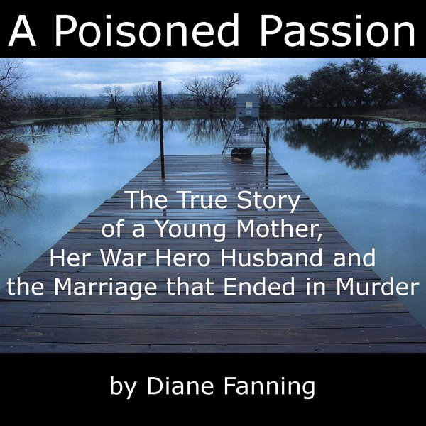 A Poisoned Passion: A Young Mother, her War Her...