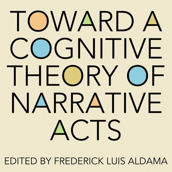 Toward a Cognitive Theory of Narrative Acts: Co...