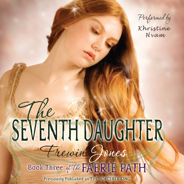 The Seventh Daughter: The Faerie Path, Book 3 ,...