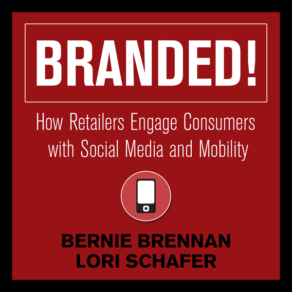 Branded!: How Retailers Engage Consumers with S...