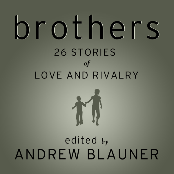 Brothers: 26 Stories of Love and Rivalry , Hörb...