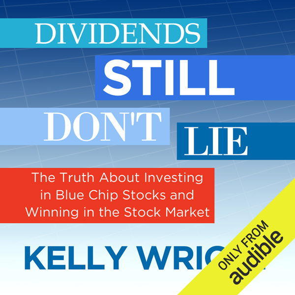 Dividends Still Don´t Lie: The Truth About Inve...
