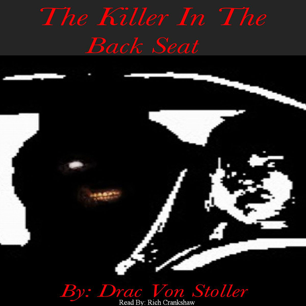 The Killer in the Backseat , Hörbuch, Digital, ...