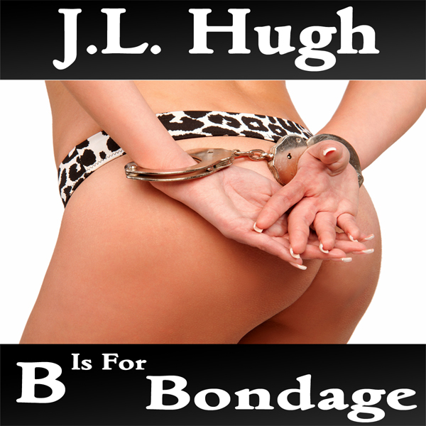 B Is for Bondage: A to Z Sex Series , Hörbuch, ...