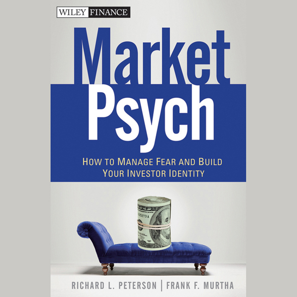 MarketPsych: How to Manage Fear and Build Your ...