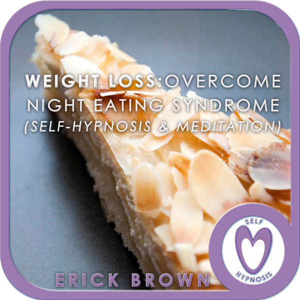 Weight Loss - Overcome Night Eating Syndrome: S...