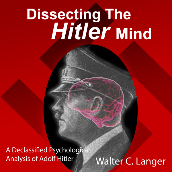 Dissecting the Hitler Mind , Hörbuch, Digital, ...