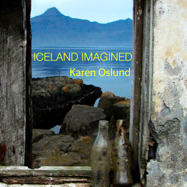 Iceland Imagined: Nature, Culture, and Storytel...