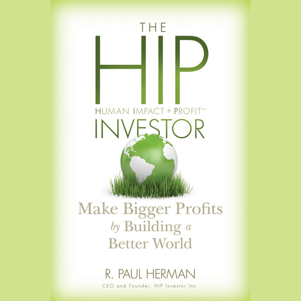The HIP Investor: Make Bigger Profits by Buildi...