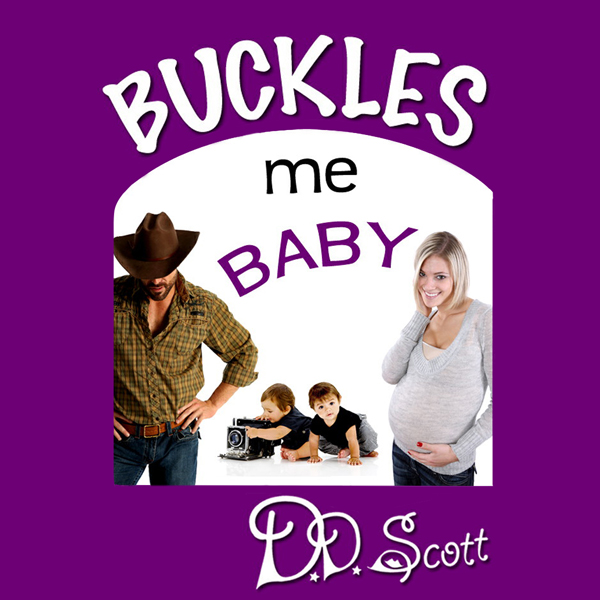 Buckles Me Baby: The Bootscootin´ Books , Hörbu...
