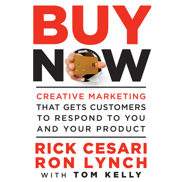 Buy Now: Creative Marketing that Gets Customers to Respond to You and Your Product , Hörbuch, Digital, 1, 332min