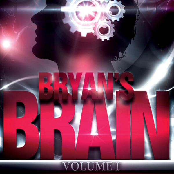 Bryan´s Brain, Volume 1 , Hörbuch, Digital, 1, ...