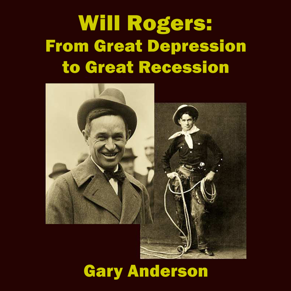 Will Rogers: From Great Depression to Great Rec...