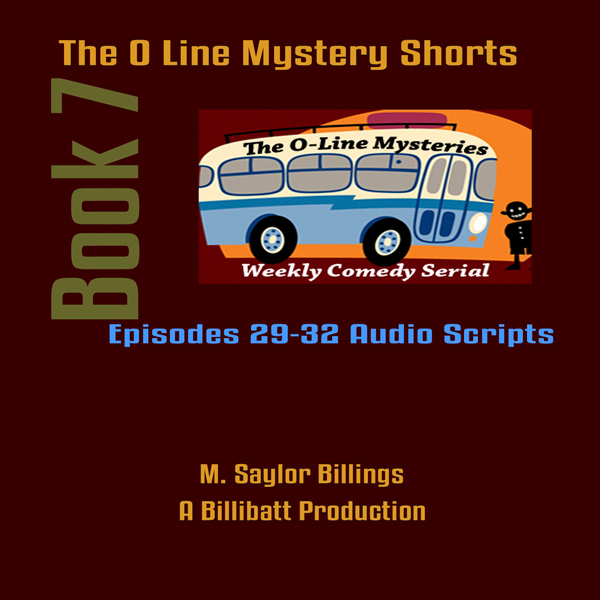 The O Line Mystery Shorts, Book 7, Hörbuch, Dig...