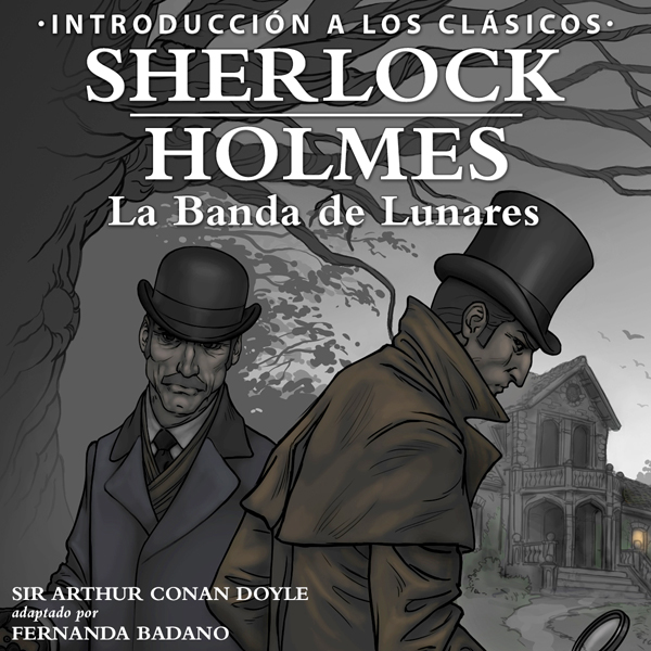 Sherlock Holmes - La Banda de Lunares [Sherlock Holmes: The Speckled Band, Spanish Edition]: Intro to the Classics - Spanish, Hörbuch, Digital, 1, 42min