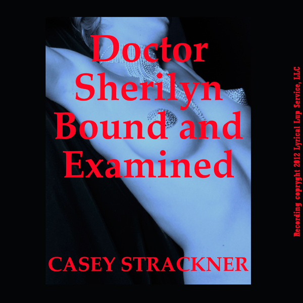 Dr. Sherilyn Bound and Examined: A Very Rough B...