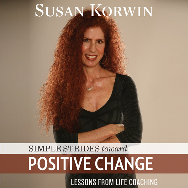 Simple Strides Toward Positive Change: Lessons ...