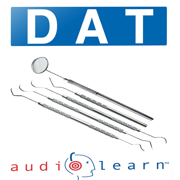 Dental Admission Test (DAT) AudioLearn: AudioLe...