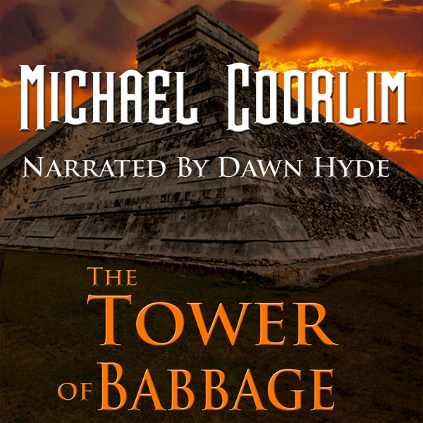 The Tower of Babbage: Galvanic Century , Hörbuc...