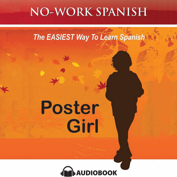 Poster Girl, No-Work Spanish Audiobook, Title 2...