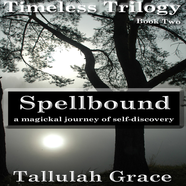 Spellbound: Timeless Trilogy, Book Two , Hörbuc...