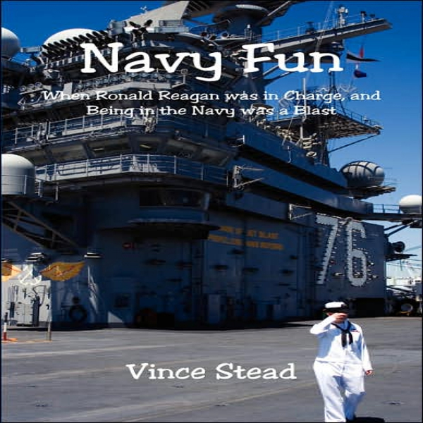Navy Fun: When Ronald Reagan Was in Charge, and...