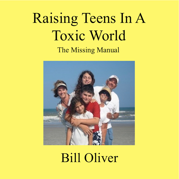 Raising Teens in a Toxic World: A Survival Guid...