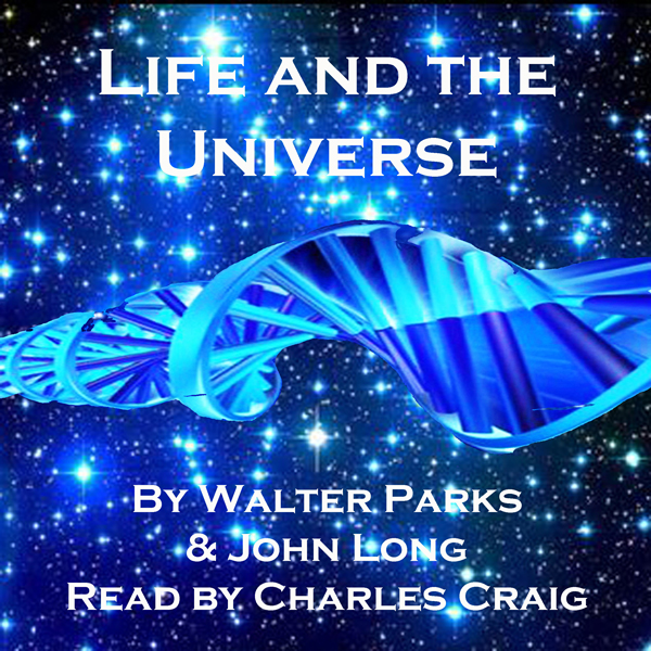 Life and the Universe: Exploring Eternity , Hör...