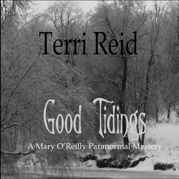 Good Tidings: A Mary O´Reilly Paranormal Myster...