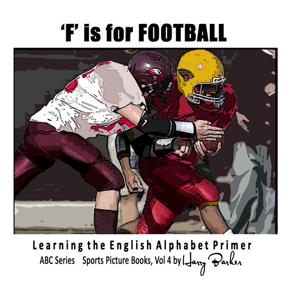 F is for Football: Learning The English Alphabe...