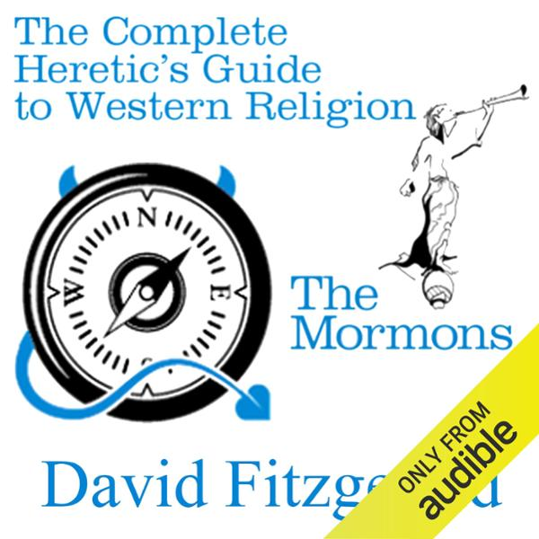 The Complete Heretic´s Guide to Western Religio...