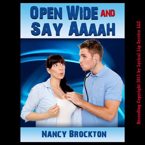 Open Wide And Say Aaaah : A Reluctant Doctor/Pa...