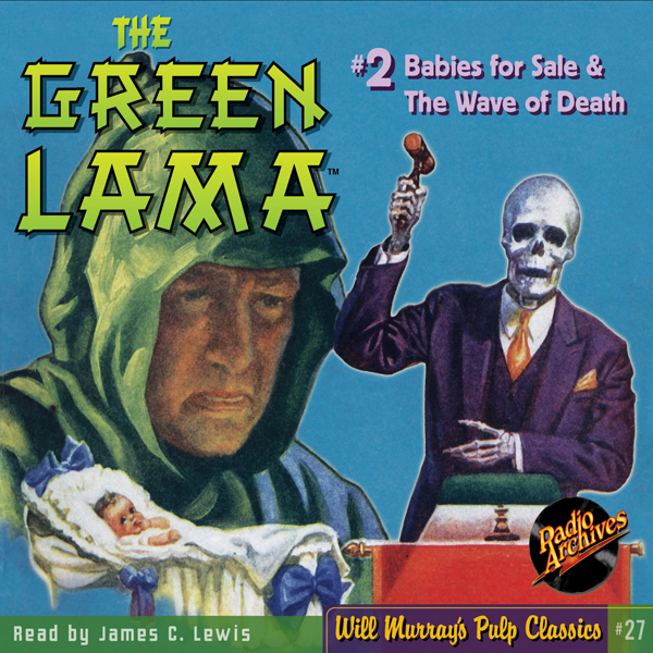 The Green Lama #2: Babies for Sale & The Wave o...