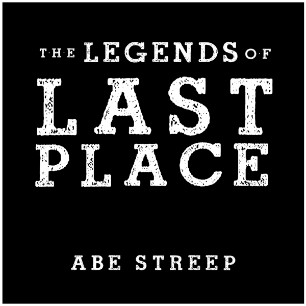 The Legends of Last Place: A Season With Americ...