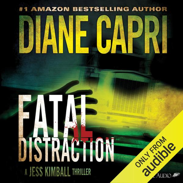 Fatal Distraction: A Jess Kimball Thriller, Boo...