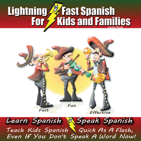 Lightning-fast Spanish for Kids and Families: L...