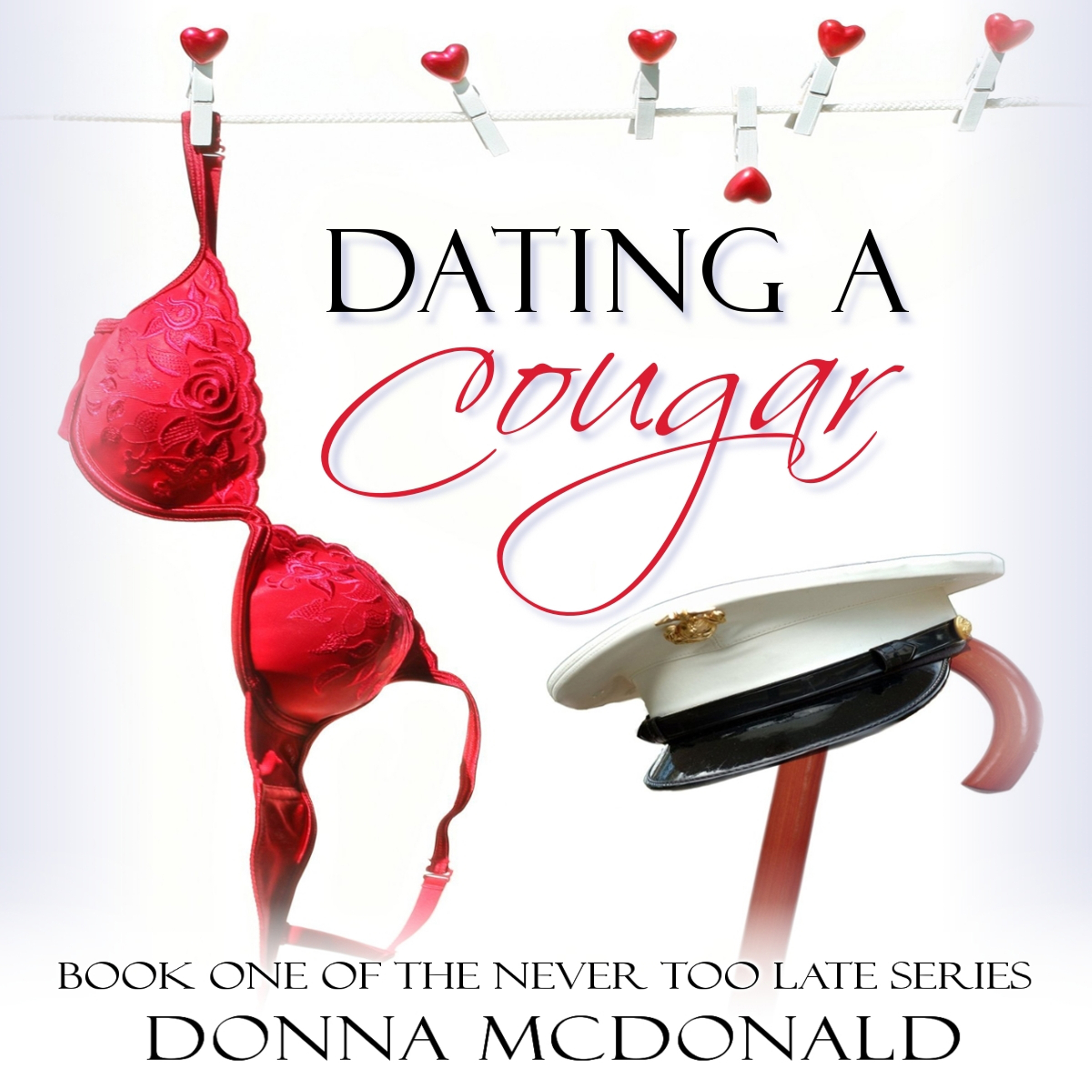 Dating a Cougar: Never Too Late, Book 1 , Hörbu...