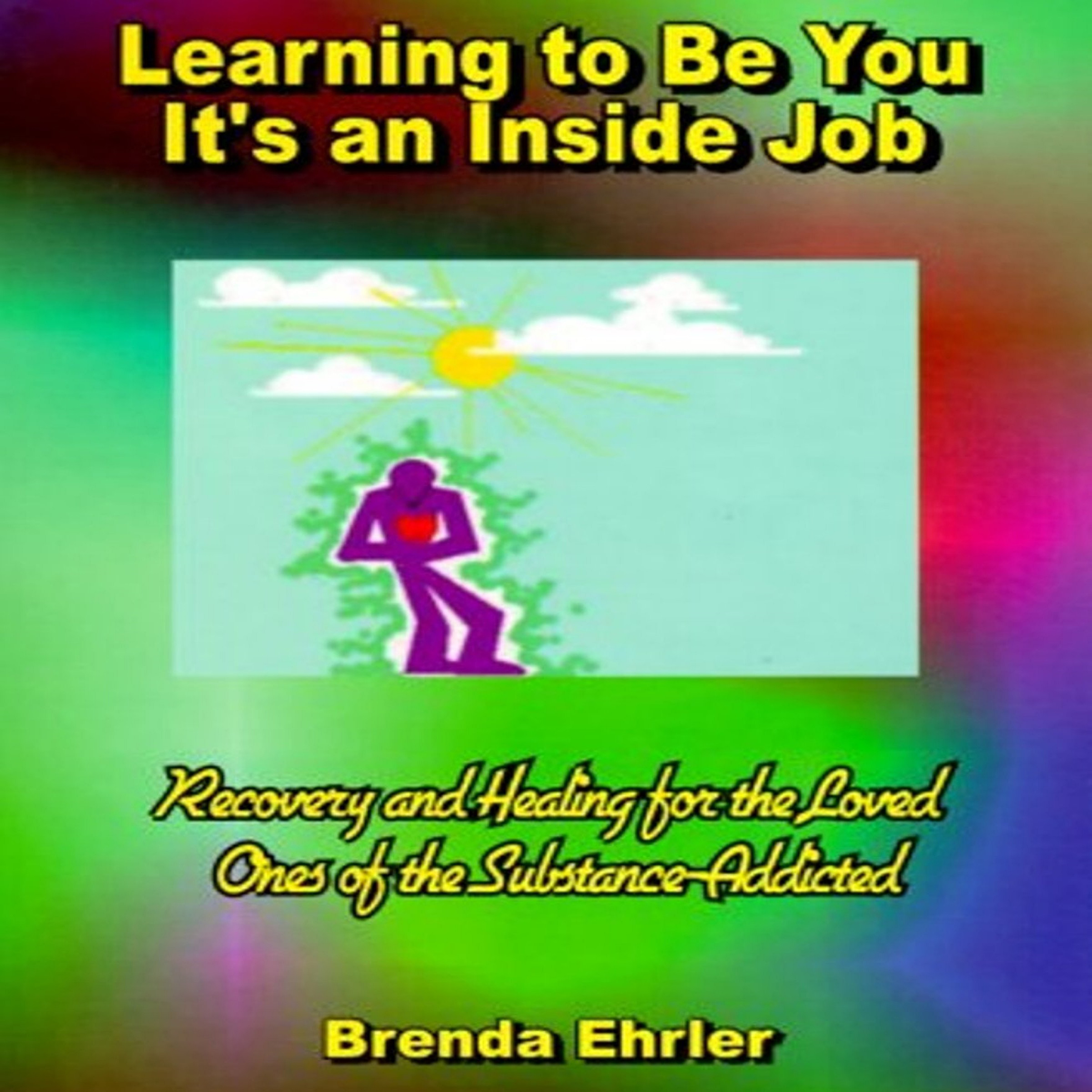 Learning to Be You, It´s an Inside Job: Recover...