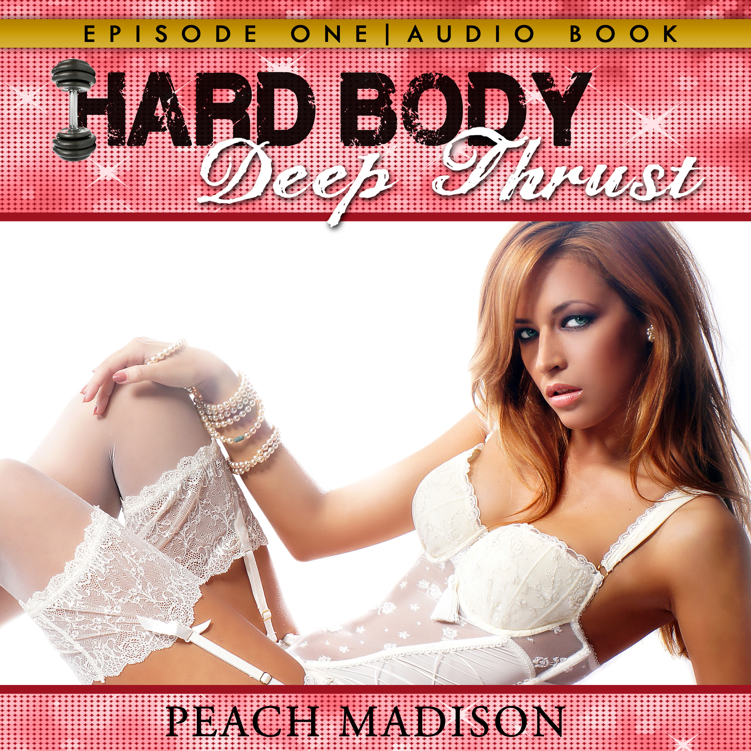 Hard Body: Deep Thrust: Bondage Sex Erotica Ser...