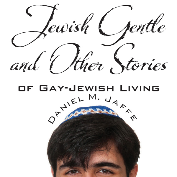 Jewish Gentle and Other Stories of Gay - Jewish...