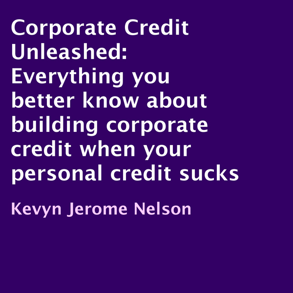 Corporate Credit Unleashed: Everything You Bett...